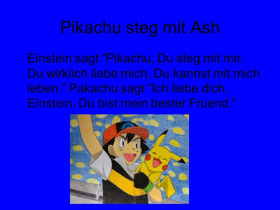Pikachu steg mit Ash