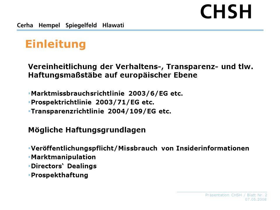 Einleitung Vereinheitlichung der Verhaltens-, Transparenz- und tlw. Haftungsmaßstäbe auf europäischer Ebene.