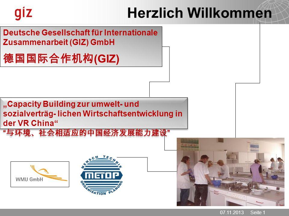 Herzlich Willkommen Deutsche Gesellschaft für Internationale Zusammenarbeit (GIZ) GmbH 德国国际合作机构(GIZ)