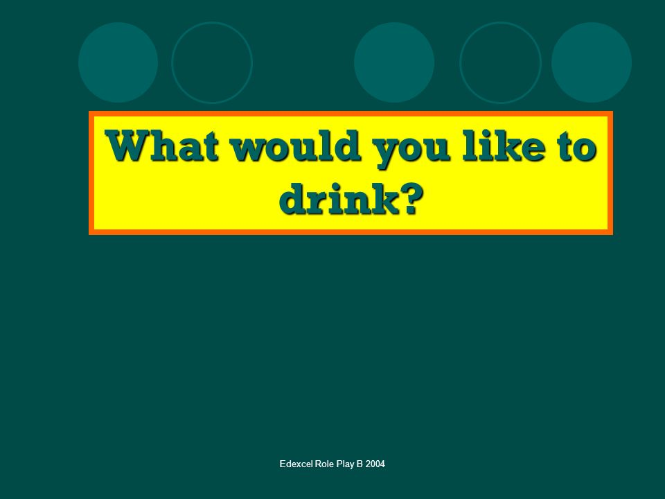 What would you like to drink