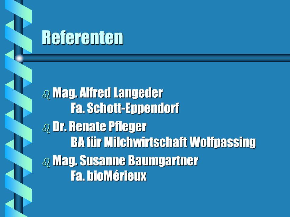Referenten Mag. Alfred Langeder Fa. Schott-Eppendorf