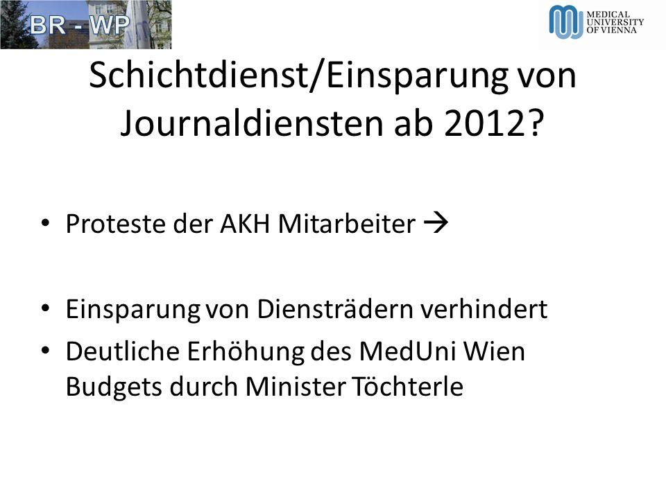 Schichtdienst/Einsparung von Journaldiensten ab 2012