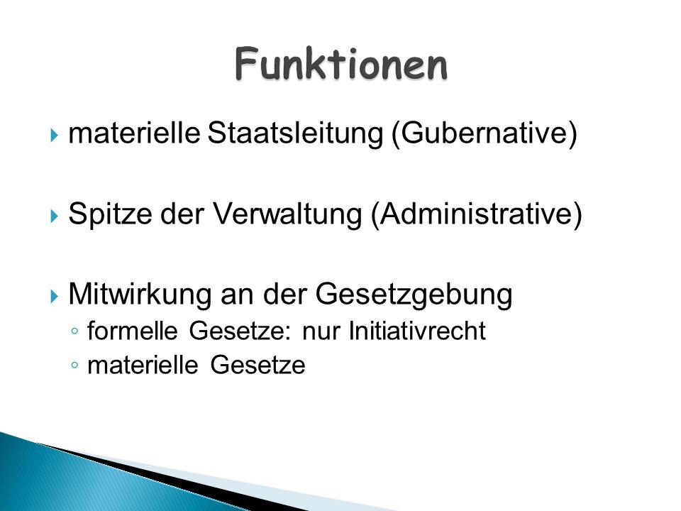 Funktionen materielle Staatsleitung (Gubernative)