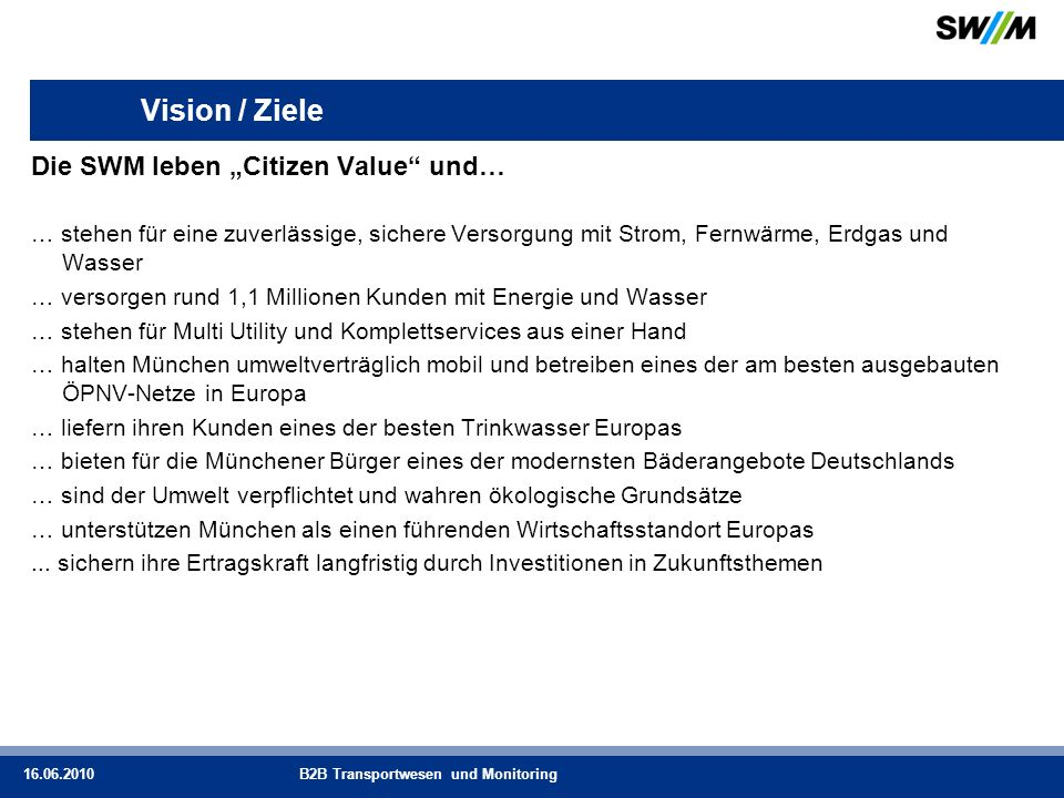 """Vision / Ziele Die SWM leben """"Citizen Value und…"""