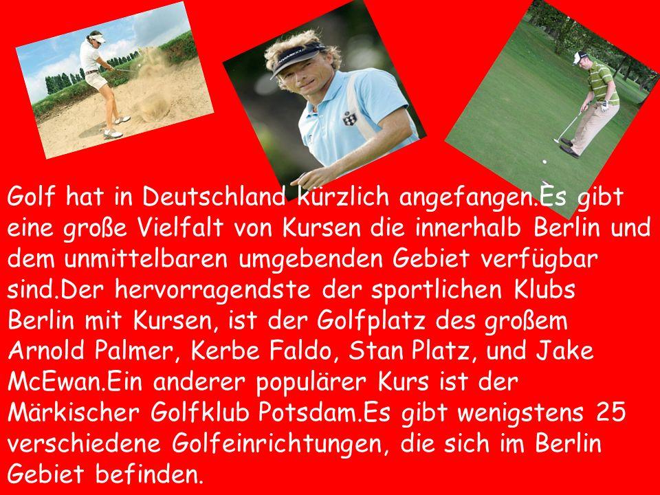 Golf hat in Deutschland kürzlich angefangen