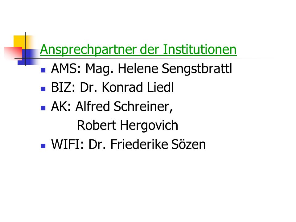 Ansprechpartner der Institutionen