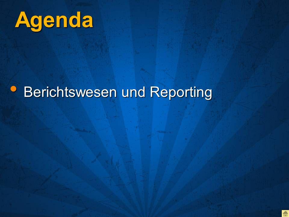 Agenda Berichtswesen und Reporting