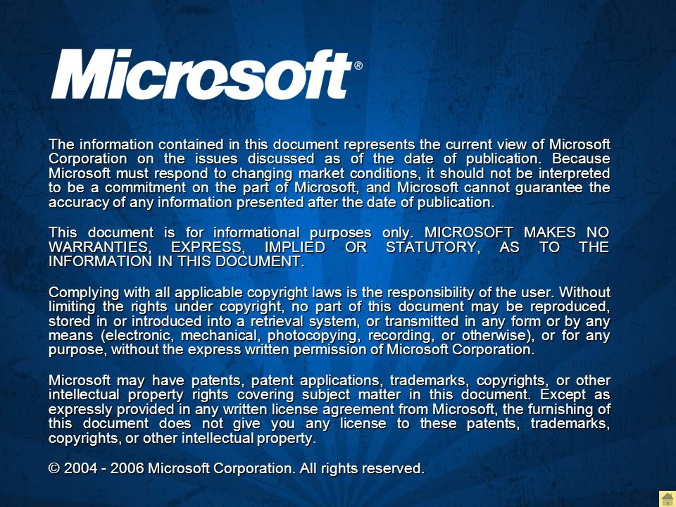 The information contained in this document represents the current view of Microsoft Corporation on the issues discussed as of the date of publication. Because Microsoft must respond to changing market conditions, it should not be interpreted to be a commitment on the part of Microsoft, and Microsoft cannot guarantee the accuracy of any information presented after the date of publication.