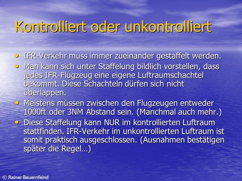 Kontrolliert oder unkontrolliert