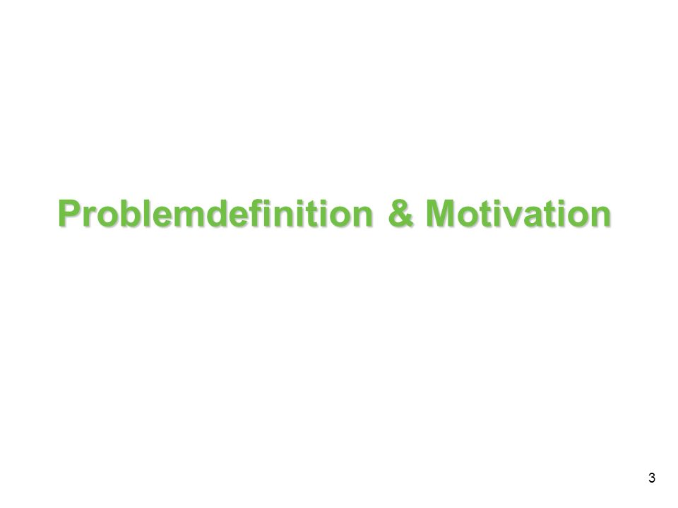 Problemdefinition & Motivation