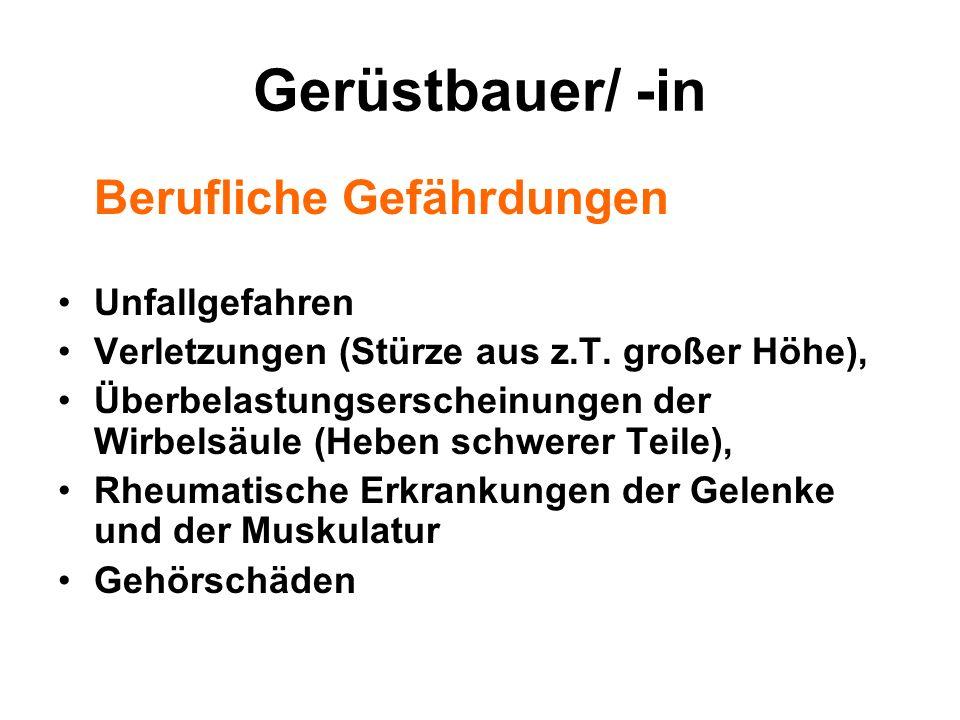 Gerüstbauer/ -in Berufliche Gefährdungen Unfallgefahren