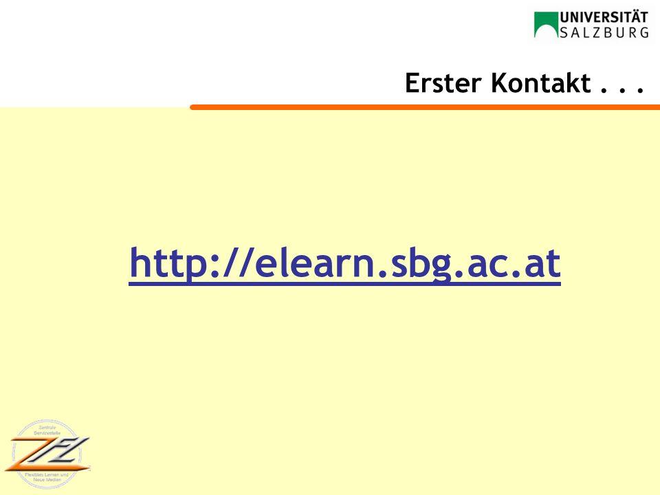 Erster Kontakt . . . http://elearn.sbg.ac.at