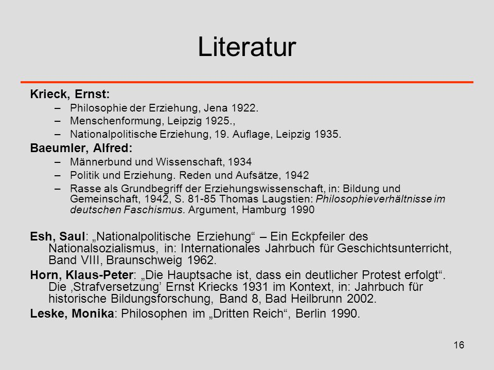 Literatur Krieck, Ernst: Baeumler, Alfred: