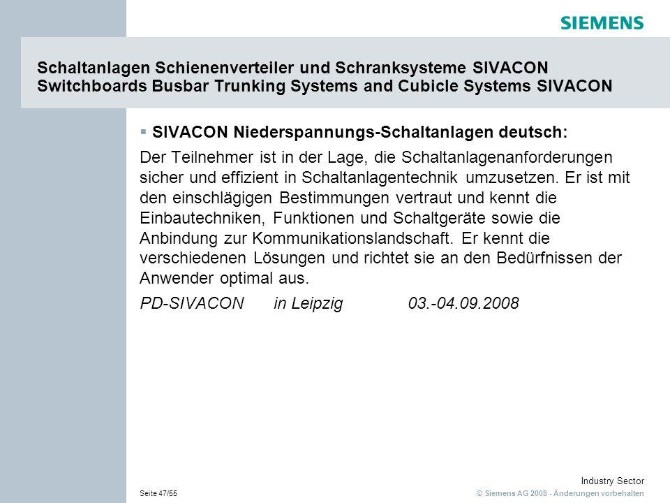 Schaltanlagen Schienenverteiler und Schranksysteme SIVACON Switchboards Busbar Trunking Systems and Cubicle Systems SIVACON
