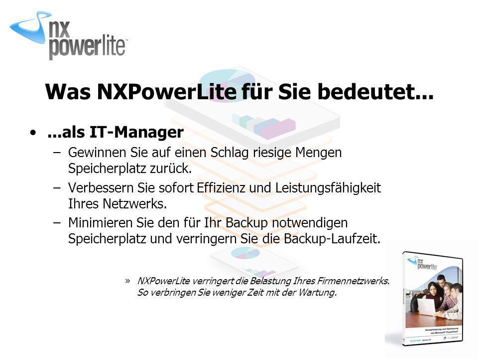 Was NXPowerLite für Sie bedeutet...