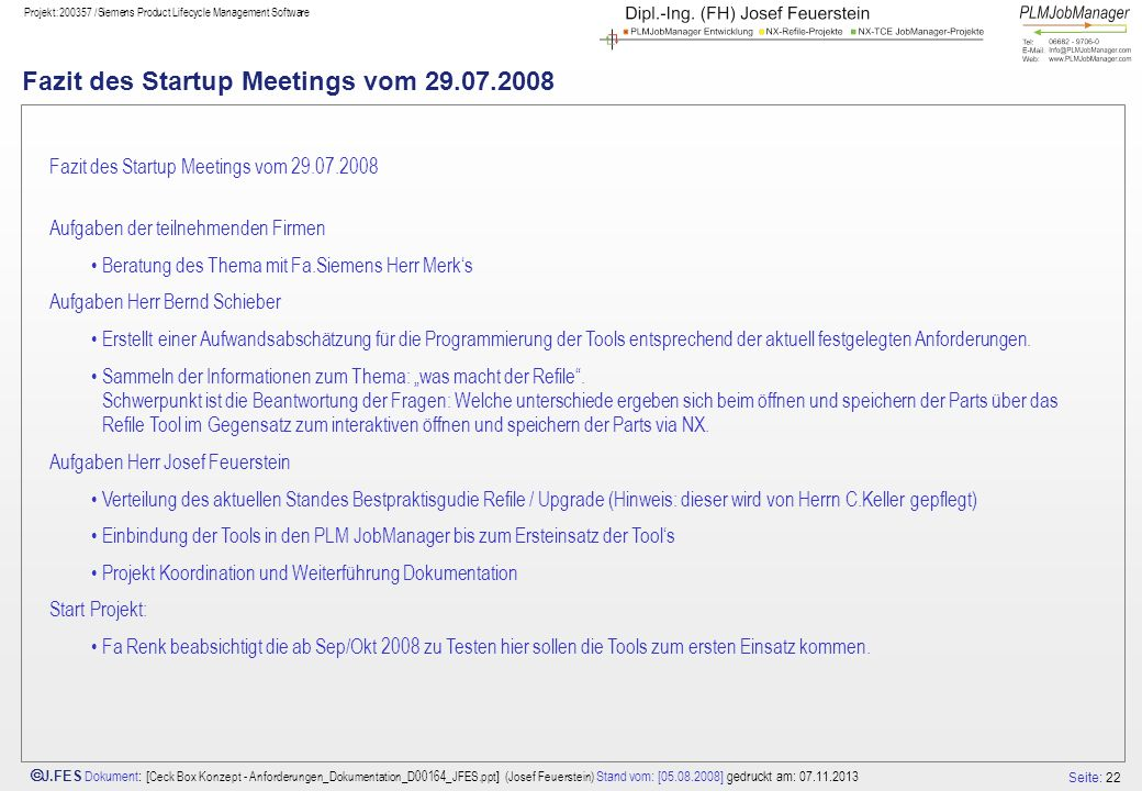 Fazit des Startup Meetings vom 29.07.2008