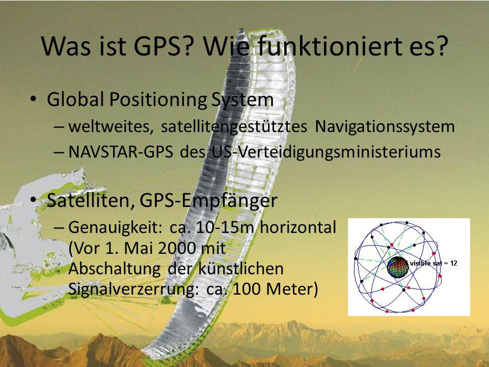 Was ist GPS Wie funktioniert es