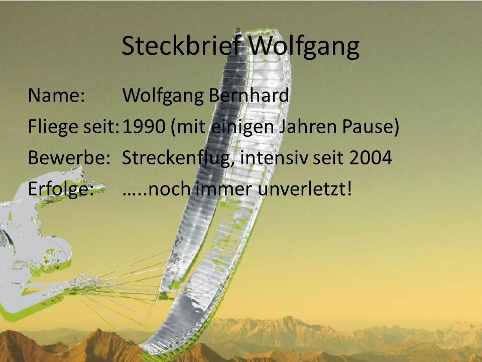 Steckbrief Wolfgang Name: Wolfgang Bernhard