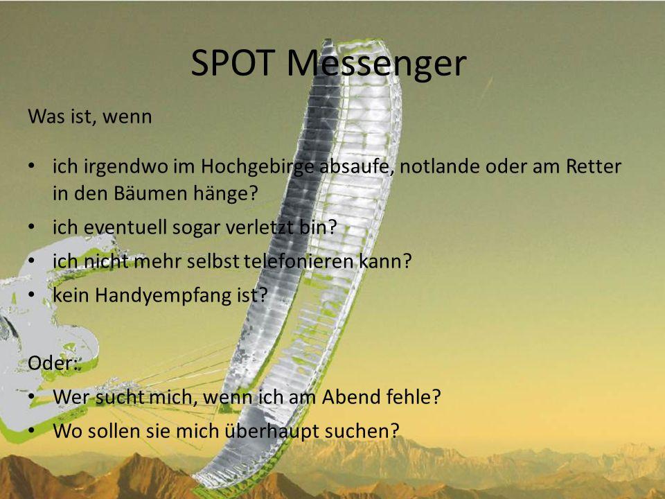 SPOT Messenger Was ist, wenn