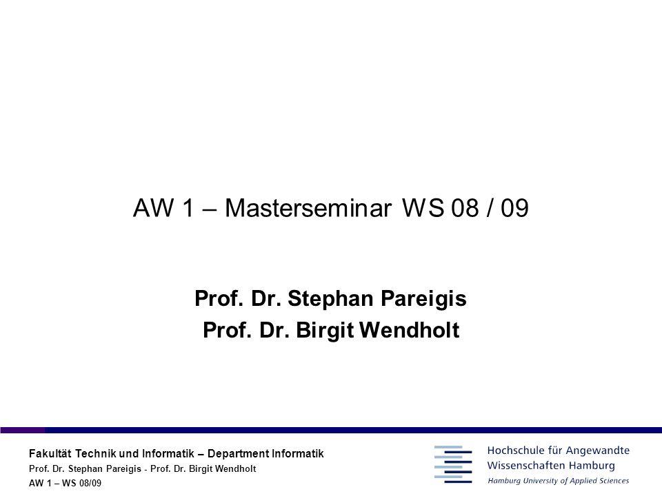 Prof. Dr. Stephan Pareigis Prof. Dr. Birgit Wendholt