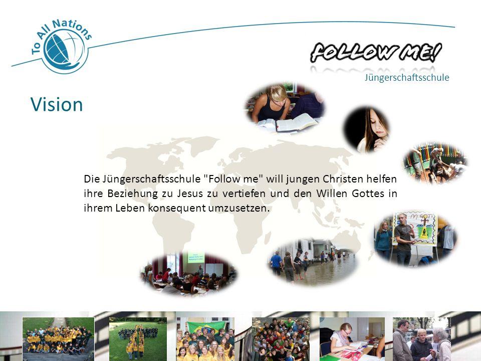 Jüngerschaftsschule Vision.