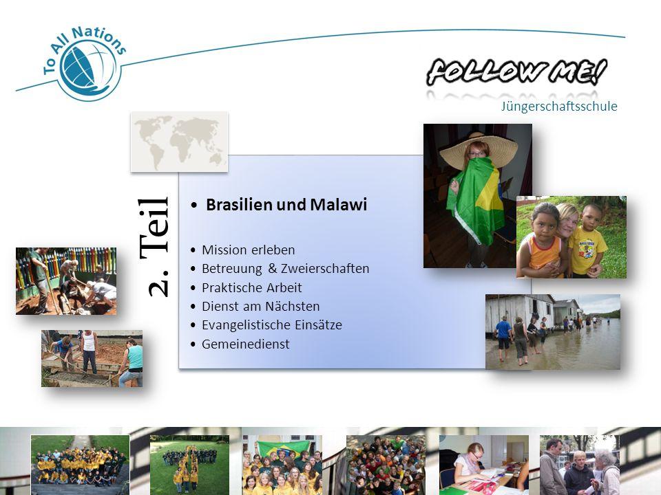 Brasilien und Malawi Jüngerschaftsschule Mission erleben