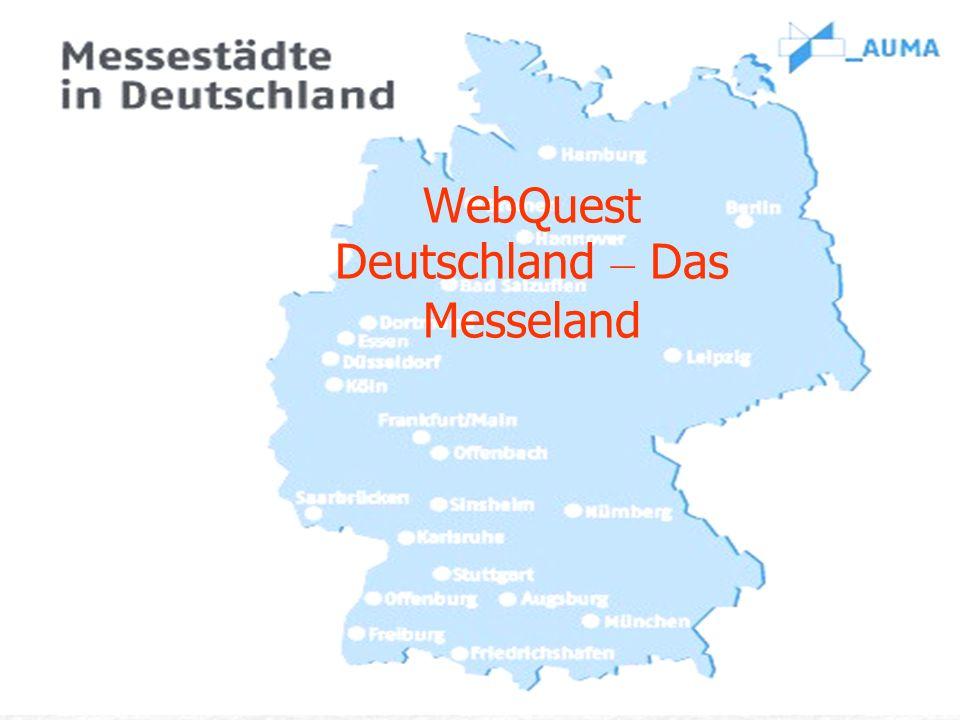 WebQuest Deutschland – Das Messeland