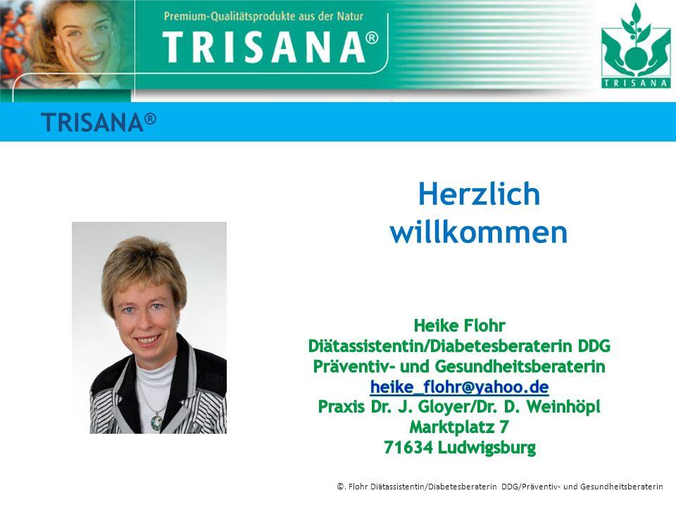 Herzlich willkommen TRISANA® Heike Flohr