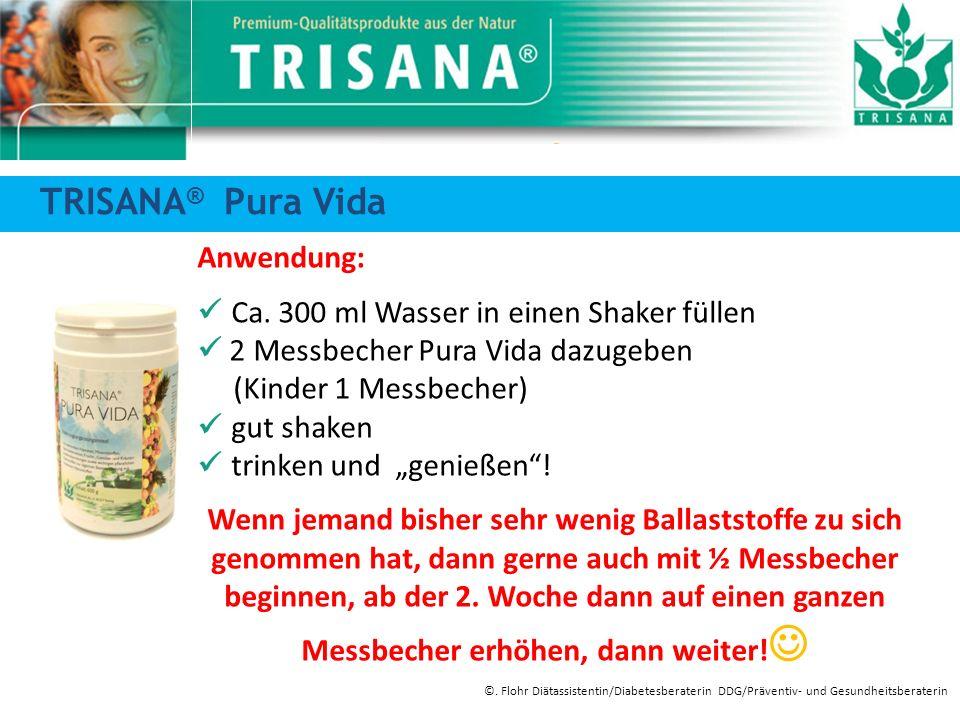 TRISANA® Pura Vida Anwendung:
