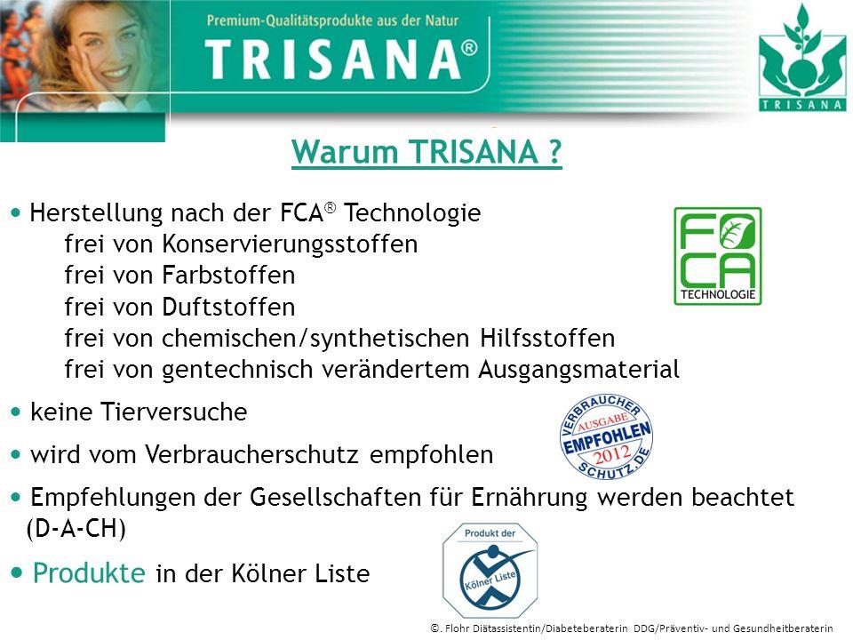 Warum TRISANA  Produkte in der Kölner Liste