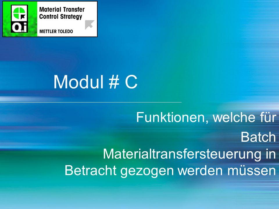 Modul # C Funktionen, welche für Batch