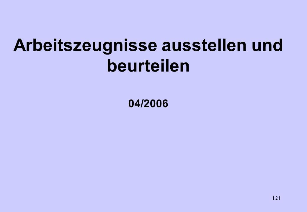 Arbeitszeugnisse ausstellen und beurteilen 04/2006