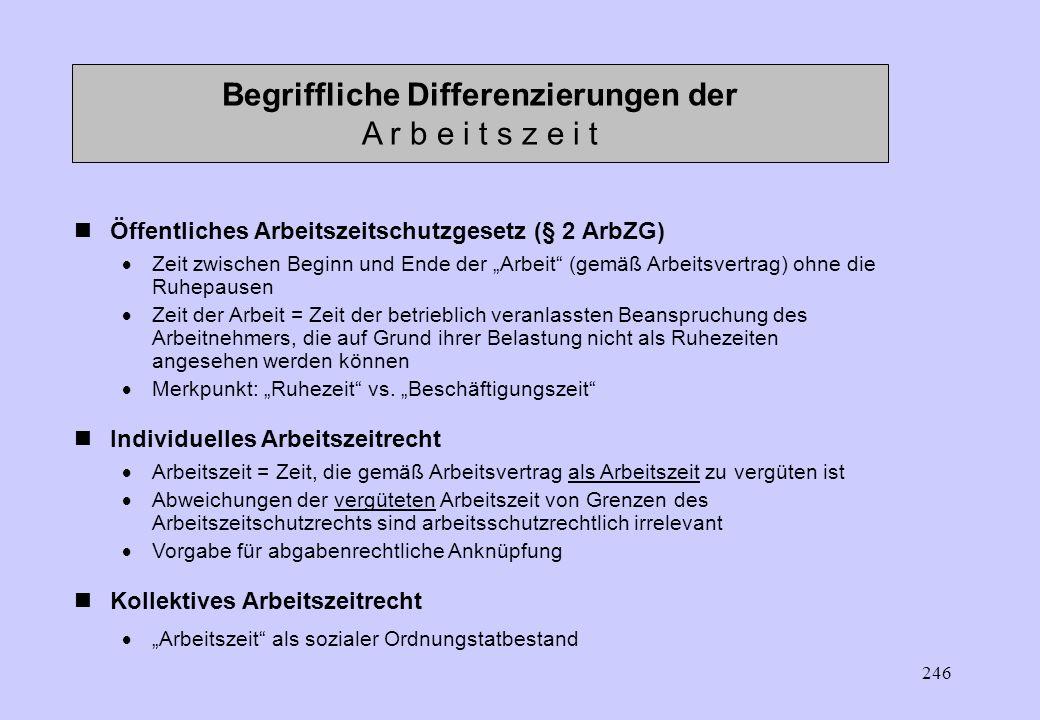 Begriffliche Differenzierungen der A r b e i t s z e i t