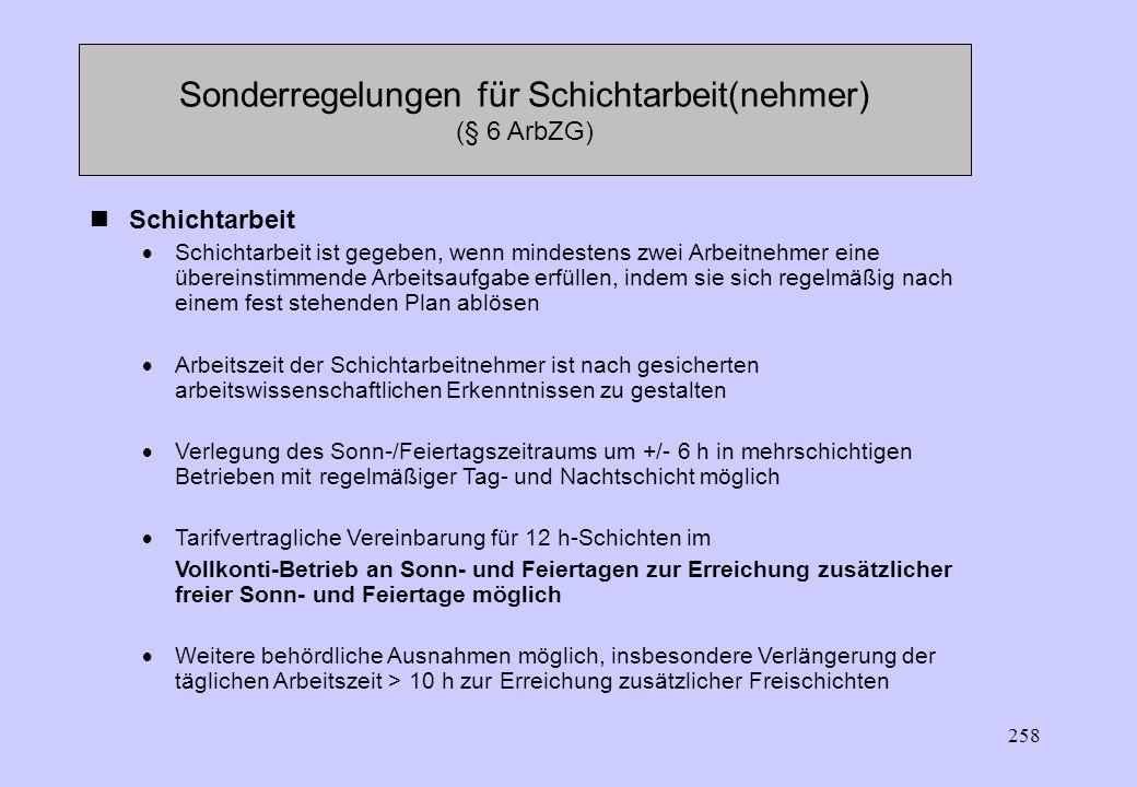 Sonderregelungen für Schichtarbeit(nehmer) (§ 6 ArbZG)