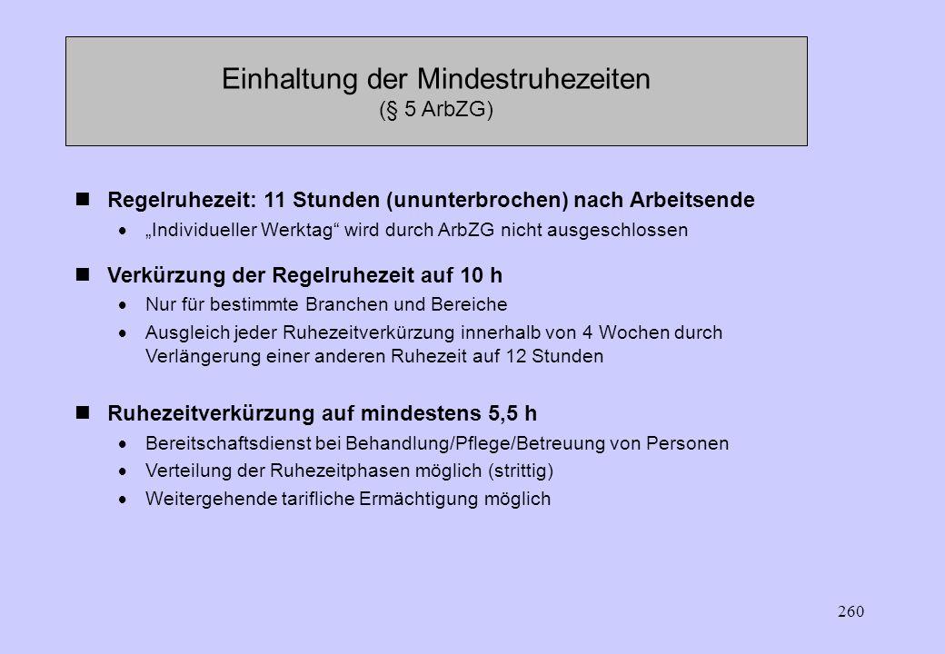 Einhaltung der Mindestruhezeiten (§ 5 ArbZG)