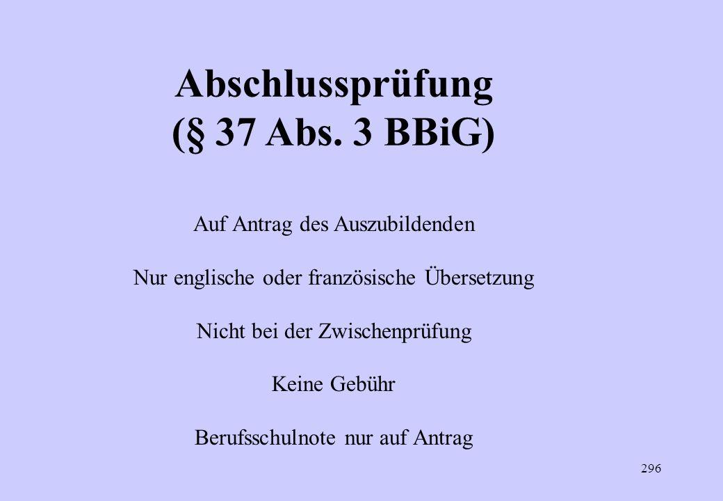 Abschlussprüfung (§ 37 Abs. 3 BBiG)