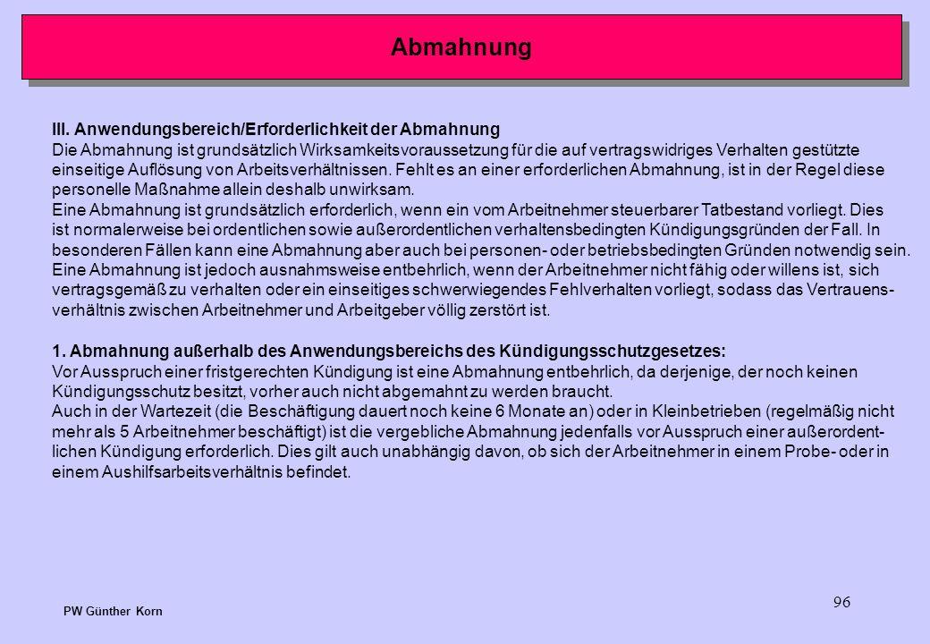 Abmahnung III. Anwendungsbereich/Erforderlichkeit der Abmahnung