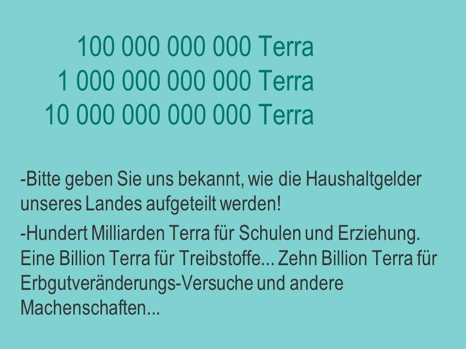 biljezka 100 000 000 000 Terra 1 000 000 000 000 Terra 10 000 000 000 000 Terra.