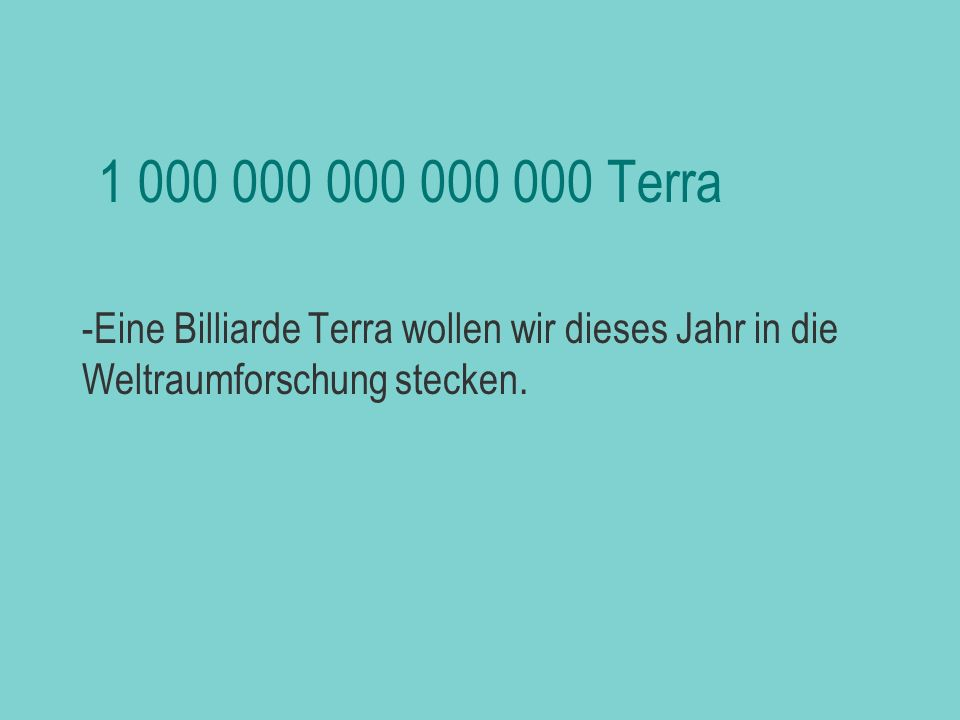 biljezka 1 000 000 000 000 000 Terra.
