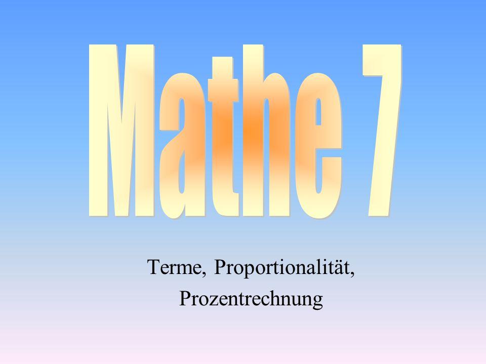 Terme, Proportionalität, Prozentrechnung