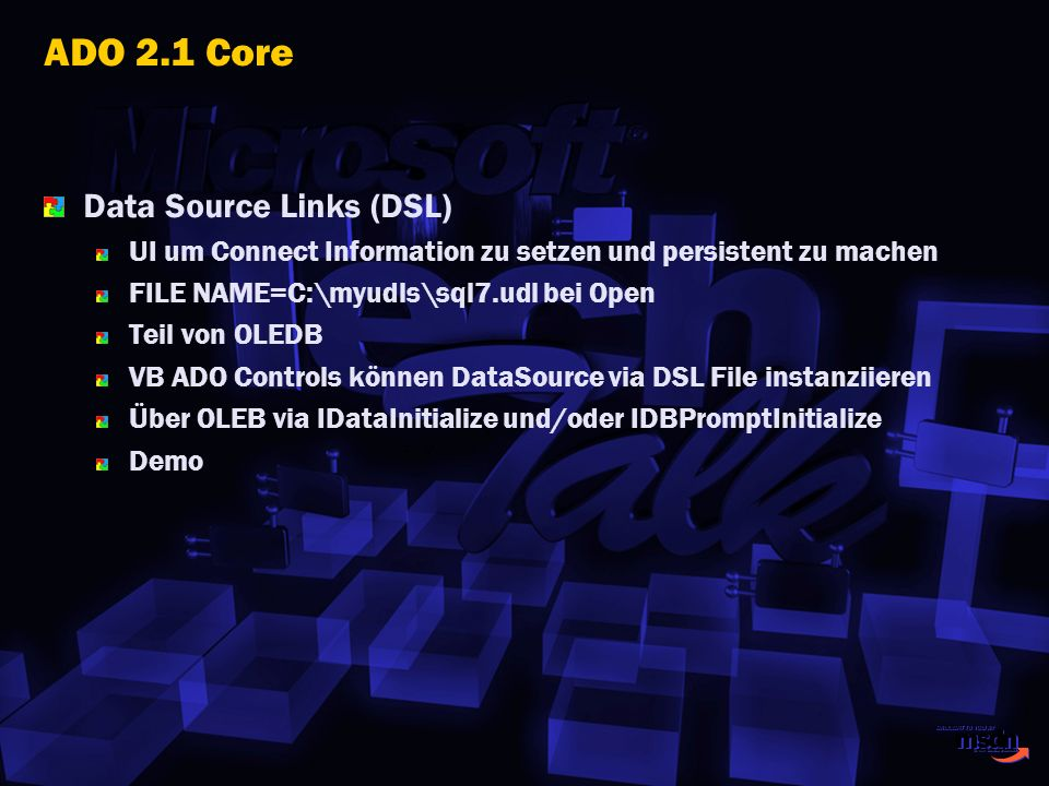 ADO 2.1 Core Data Source Links (DSL)