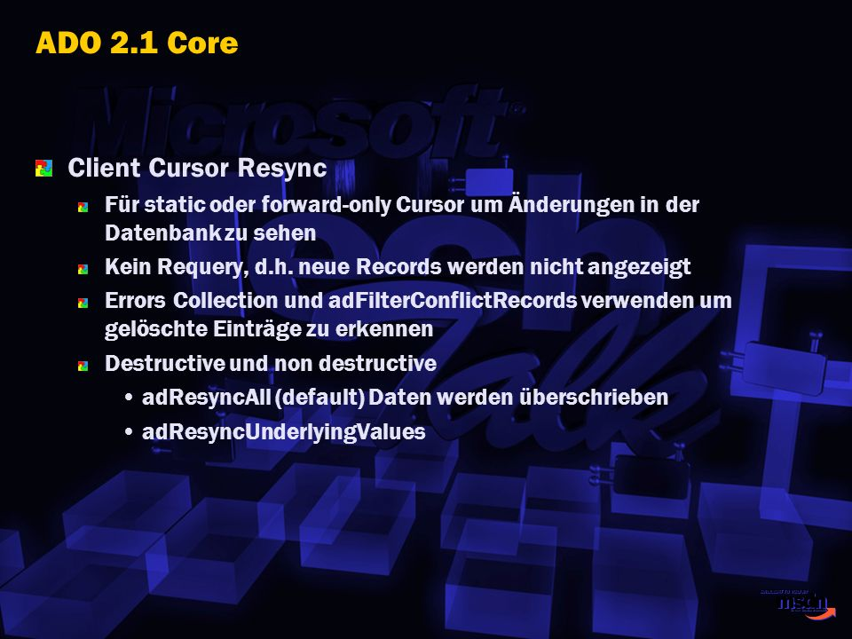 ADO 2.1 Core Client Cursor Resync