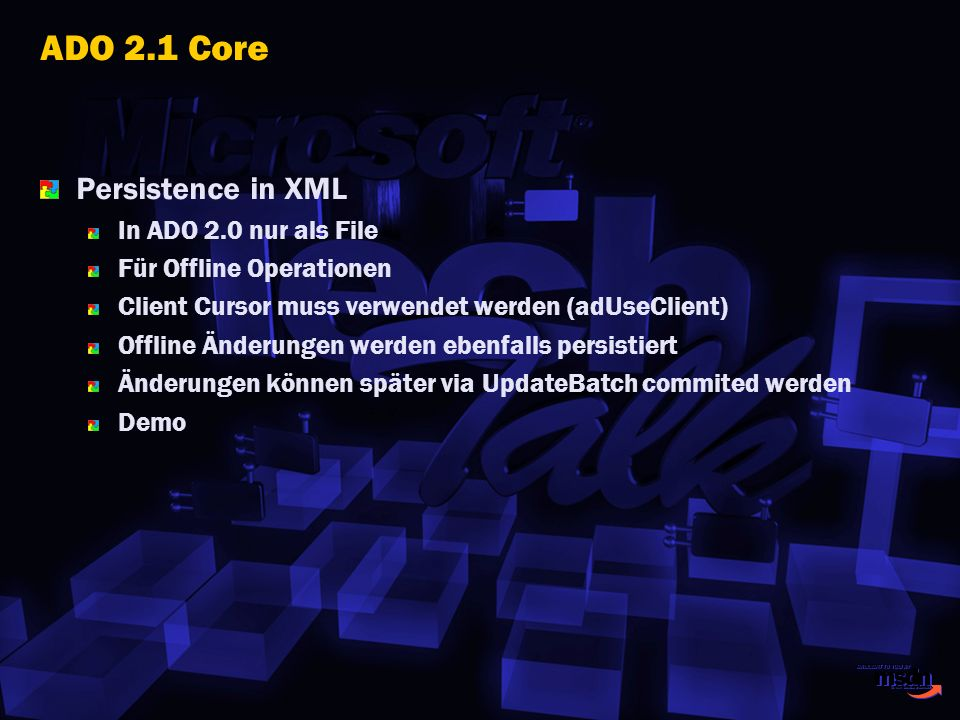 ADO 2.1 Core Persistence in XML In ADO 2.0 nur als File