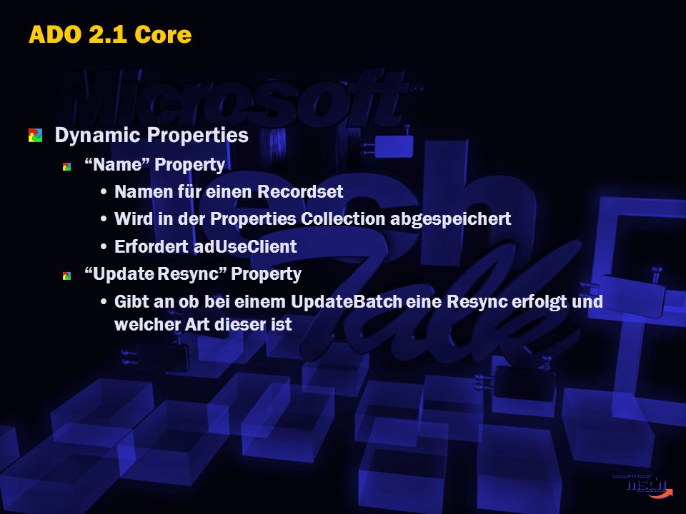 ADO 2.1 Core Dynamic Properties Name Property