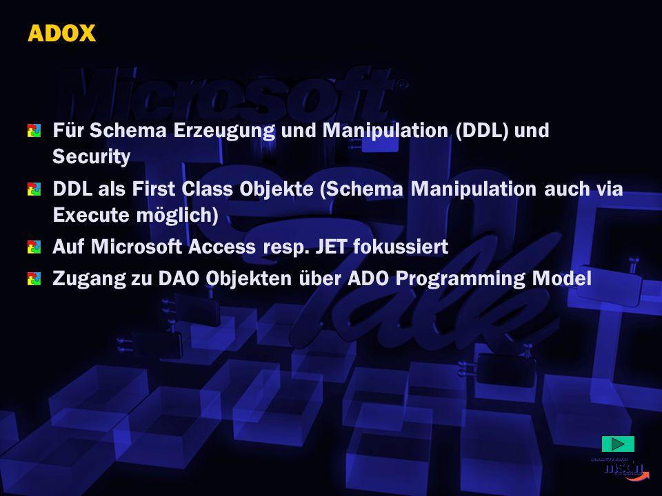 ADOX Für Schema Erzeugung und Manipulation (DDL) und Security