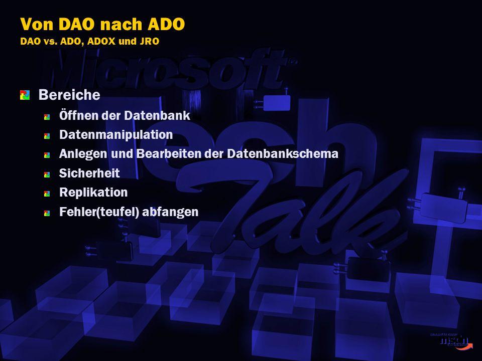 Von DAO nach ADO DAO vs. ADO, ADOX und JRO