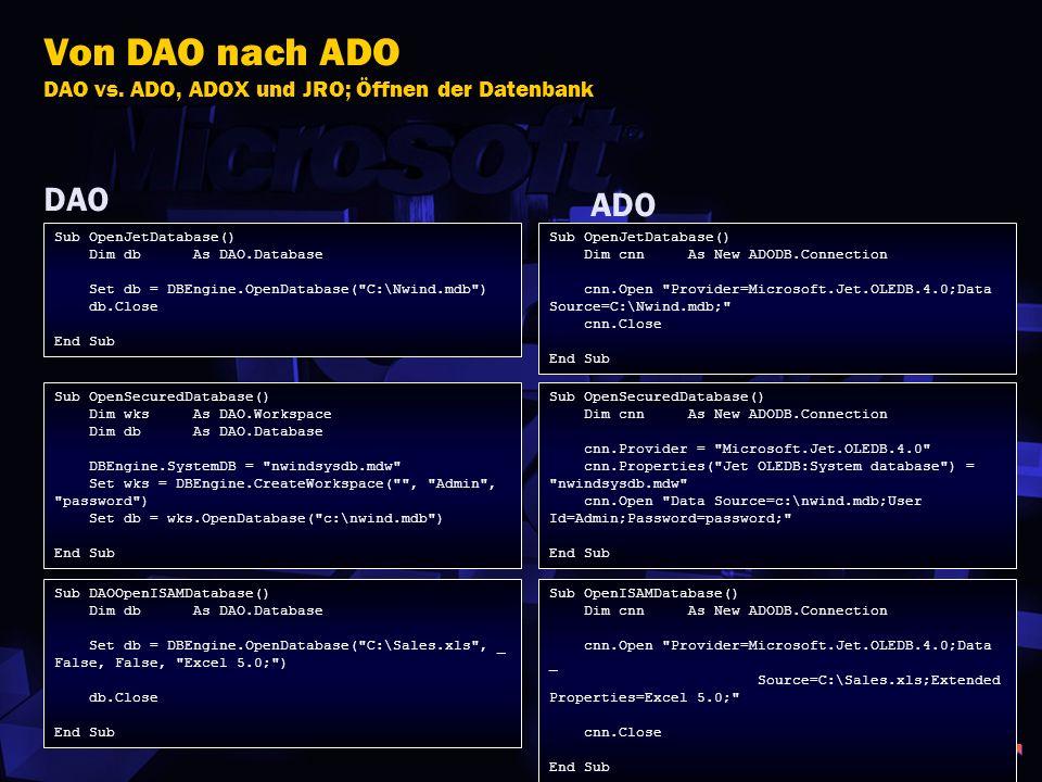 Von DAO nach ADO DAO vs. ADO, ADOX und JRO; Öffnen der Datenbank