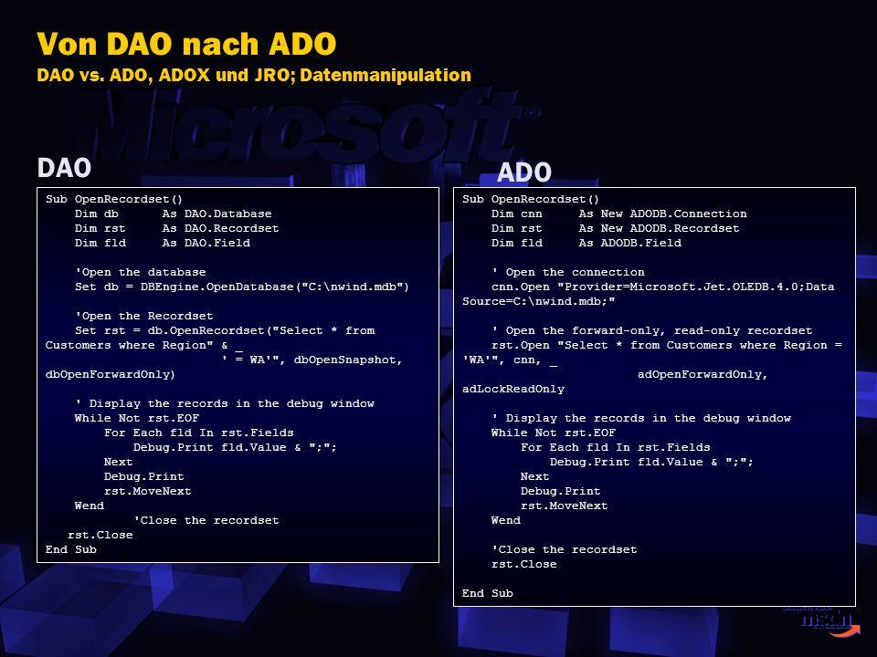 Von DAO nach ADO DAO vs. ADO, ADOX und JRO; Datenmanipulation