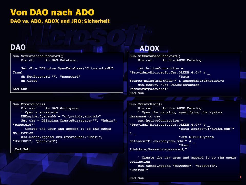 Von DAO nach ADO DAO vs. ADO, ADOX und JRO; Sicherheit