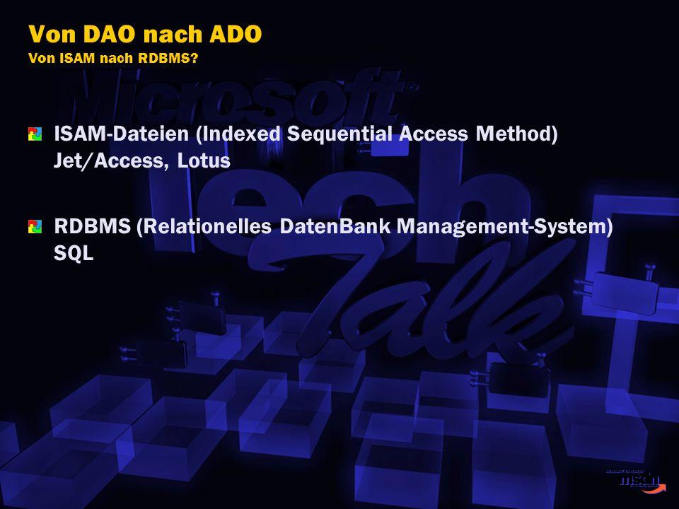 Von DAO nach ADO Von ISAM nach RDBMS